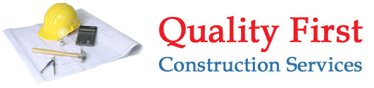 Quality First Construction Services, LLC